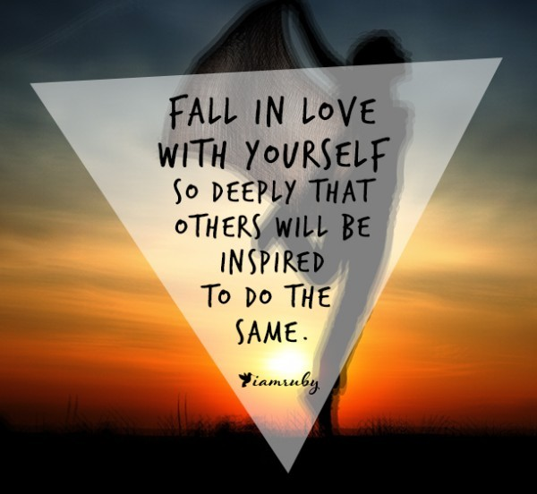 Fall In Love With Yourself Iamruby