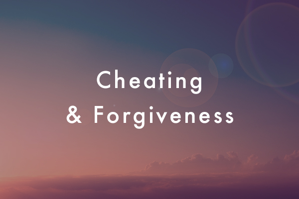 forgiveness in relationships cheating