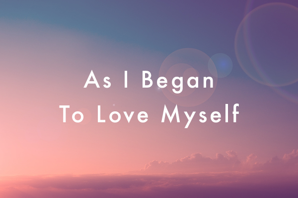 As I Began To Love Myself Iamruby