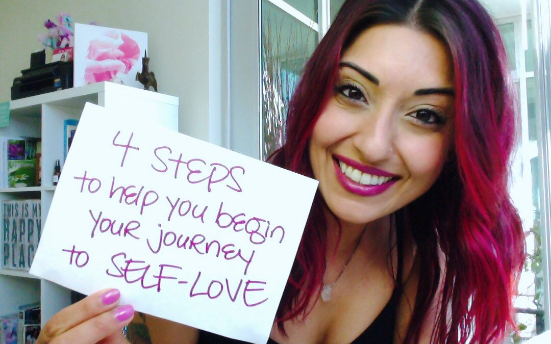 4 Steps to Help You Begin Your Journey to Self-Love