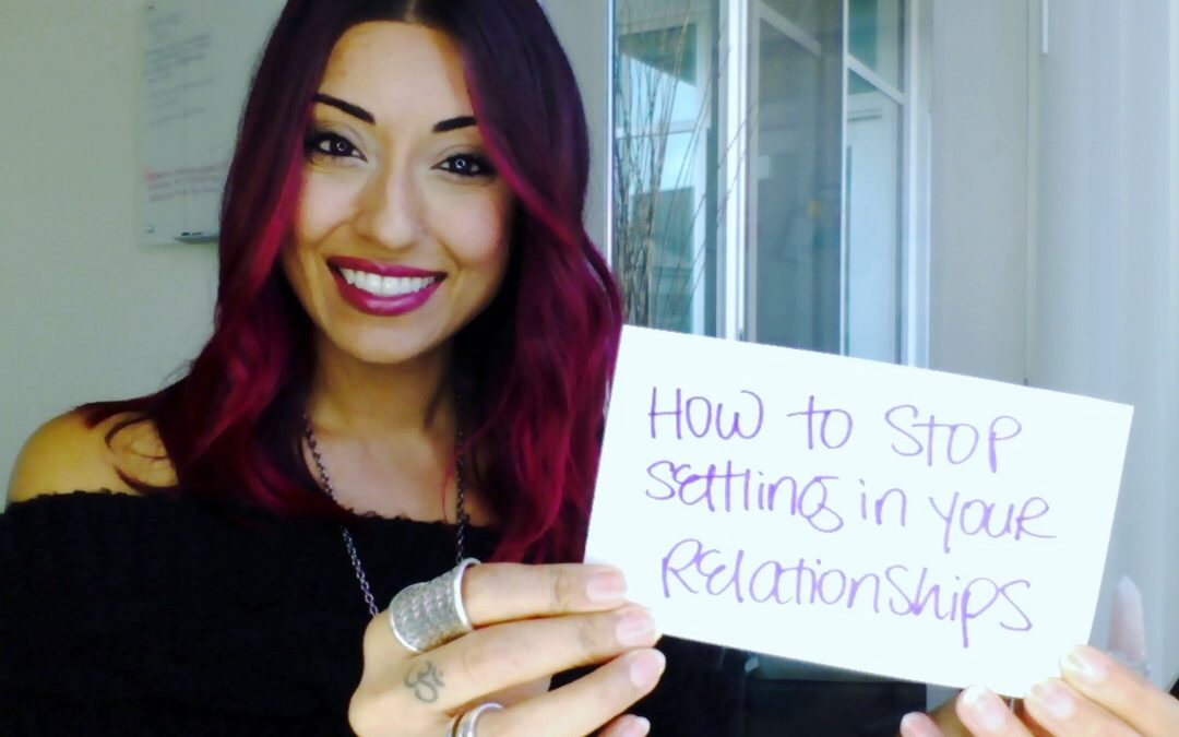 How to Stop Settling in Your Relationships