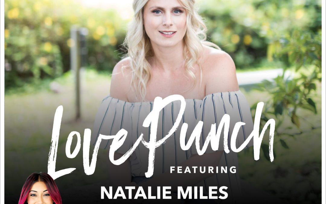 18: Conversation w/ Natalie Miles