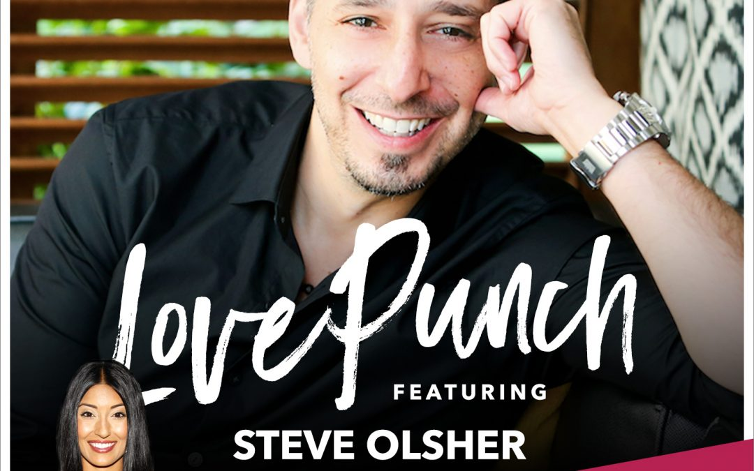 """46: What is Your """"What"""" with Steve Olsher"""