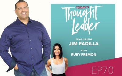 70: Mastering Sales with Jim Padilla