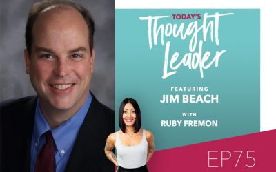 75: Creativity, Risk, and Passion Are Not Requirements for Entrepreneurship with Jim Beach
